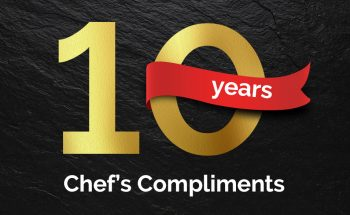 10 Years of Chef's Compliments